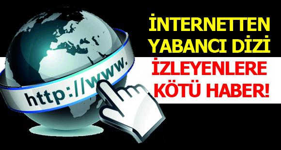 Yabancı Dizi Müdavimlerine Mahkemeden Kötü Haber! 4 Site Kapatıldı