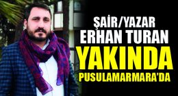 Erhan Turan Yakında Pusulamarmara'da