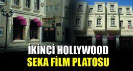 Tarihi Filmlerin Gözdesi: Seka Film Platosu