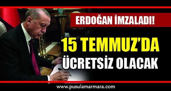 Erdoğan imzaladı - 12 Temmuz 2019 15:44