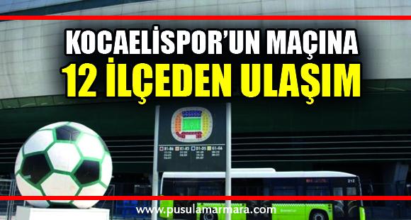 Kocaelispor'un maçına 12 ilçeden ulaşım sağlanacak - 30 Kasım 2019 14:58
