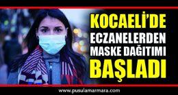 Kocaeli'de eczanelerden maske dağıtımı başladı!