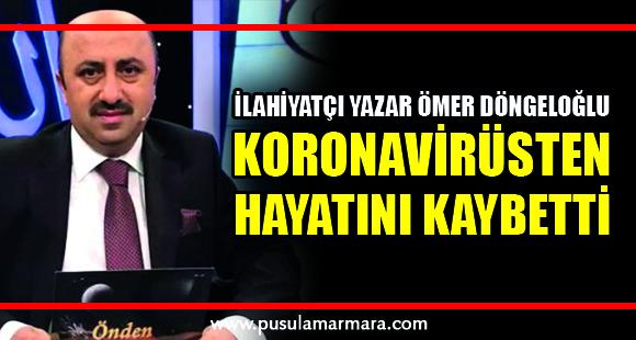 Son dakika: İlahiyatçı Yazar Ömer Döngeloğlu koronavirüsten hayatını kaybetti