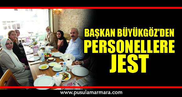 Başkan Büyükgöz'den personellere jest