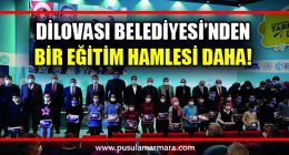DİLOVASI BELEDİYESİ'NDEN ÖĞRENCİLERE 10 BiN TABLET!