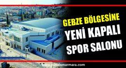 Darıca spor salonu, Gebze bölgesine hayırlı olsun