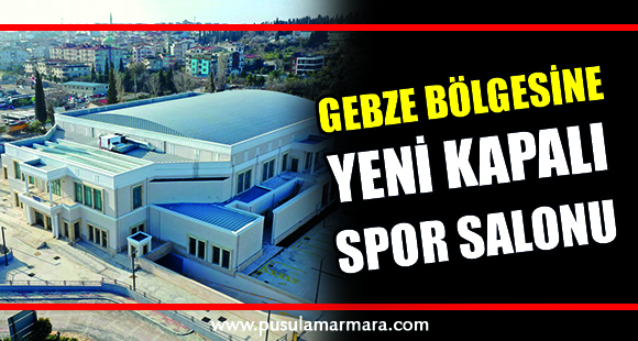 Darıca spor salonu, Gebze bölgesine hayırlı olsun - 14 Mart 2021 00:08
