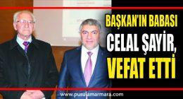 Dilovası Belediye Başkanı Hamza Şayir'in Acı Günı