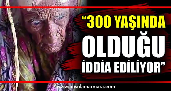 300 yaşında olduğu iddia ediliyor. - 24 Eylül 2021 14:36