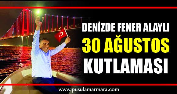 Başkan Şayir'den, Denizde Fener alaylı 30 Ağustos kutlaması - 1 Eylül 2021 12:31